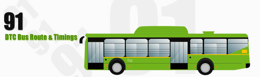 91 Delhi DTC City Bus Route and DTC Bus Route 91 Timings with Bus Stops