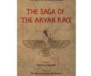 """The Saga Of The Aryan Race"" Vol I: By Porus Homi Havewala"