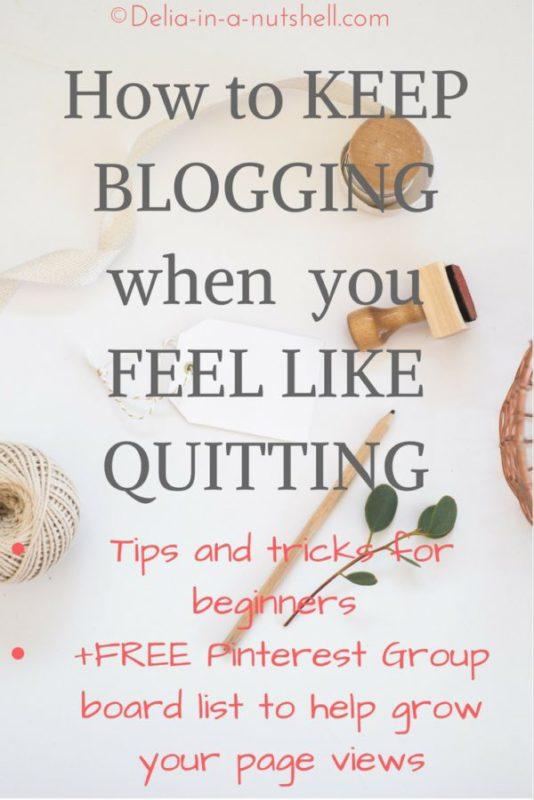 How to keep blogging when you feel like quitting-FREE Pinterest Group Boards list