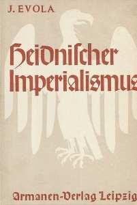 Julius Evola: Heidnischer Imperialismus
