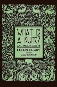 Collin Cleary - What is a Rune? and Other Essays