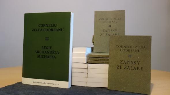 Corneliu Zelea Codreanu - Legie Archanděla Michaela a Zápisky ze žaláře