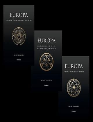 Robert Steuckers - Europa (3 volumes d'un total de 996 pages)