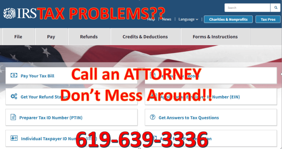 IRS TAX problems - use an attorney