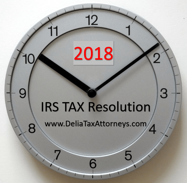 IRS tax resolution tips – 3 things you can do for 2018