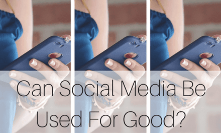 Can Social Media Be Used For Good?
