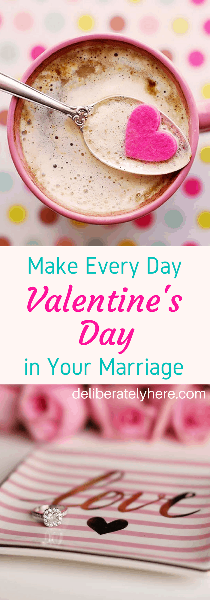 Make Every Day Valentine's Day in Your Marriage
