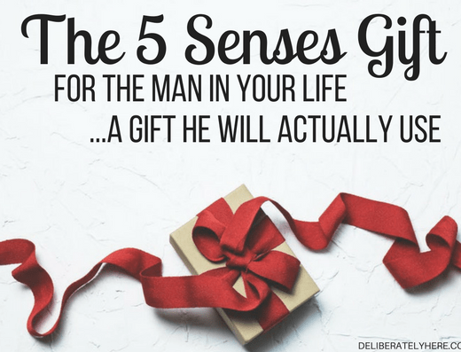 The 5 Senses Gift For the Man in Your Life...A Gift He Will Actually Use