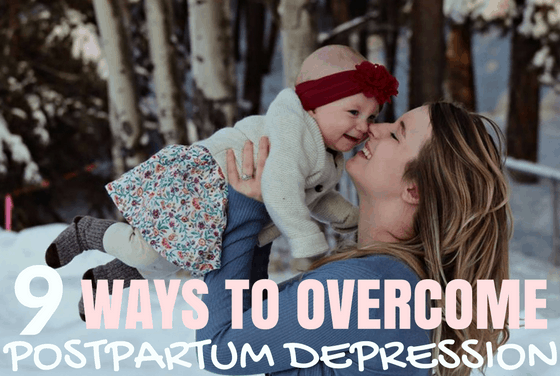 9 Ways to Overcome Postpartum Depression