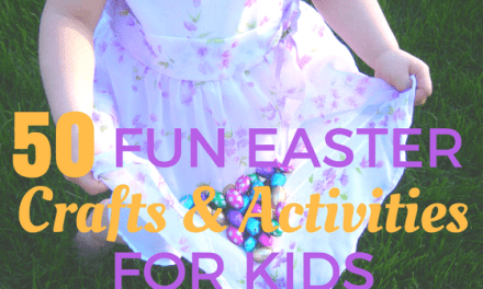 50 Fun Easter Crafts and Activities for Kids
