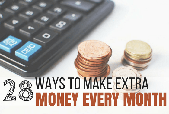 28 Ways to Make Extra Money Every Month