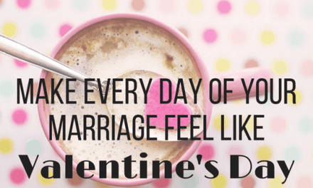 Make Every Day Feel Like Valentine's Day