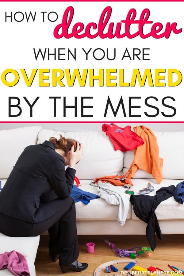 how to declutter your house when you are overwhelmed by the mess. How to declutter when your house is a mess. Kick the clutter stress and create a clean, organized home.