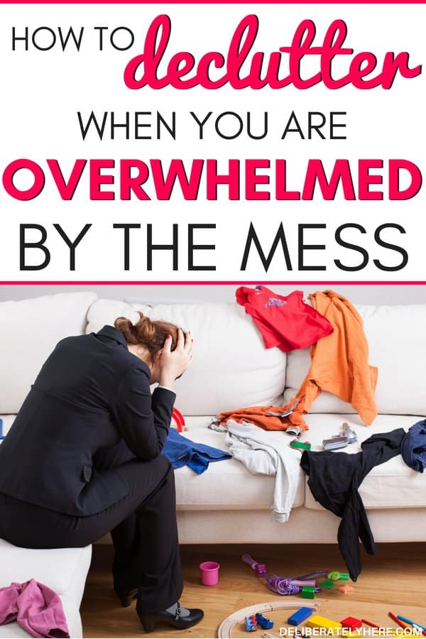 how to declutter when you are overwhelmed by the mess. How to declutter your house in one week. Kick the clutter and create a clean, organized home. Get rid of clutter and clutter stress,here's how to easily declutter your house today.