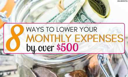 8 Ways to Lower Your Monthly Expenses by Over $500