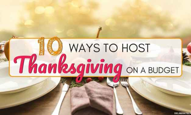 10 Ways to Host Thanksgiving on a Budget