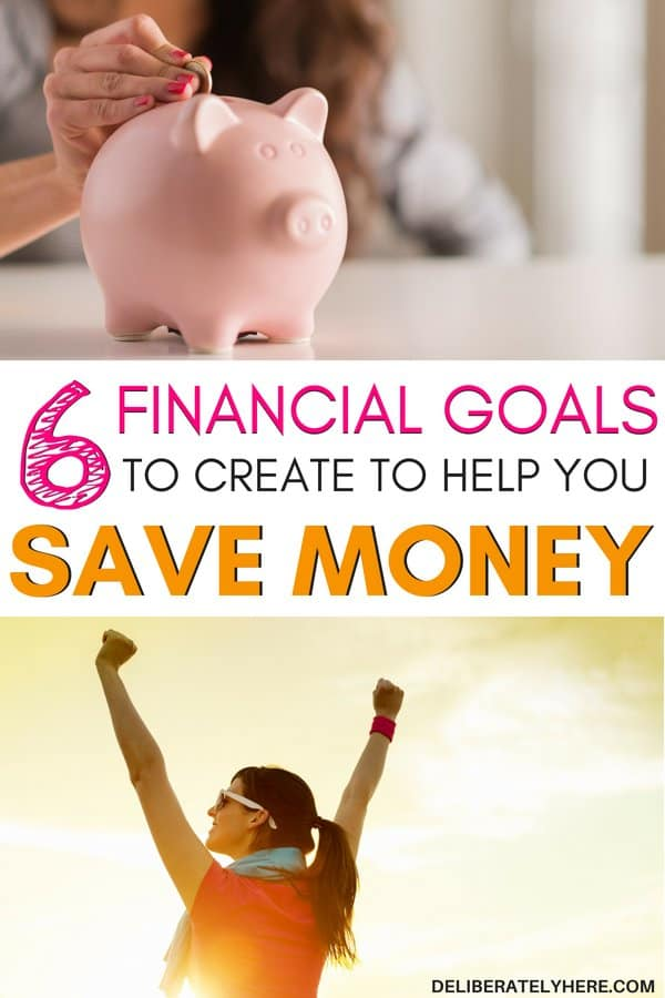 6 (66 financial goals to create to save money today. Create healthy financial goals. How to create financial goals to help you achieve financial freedom - the easiest saving money tips. Save money fast this month!