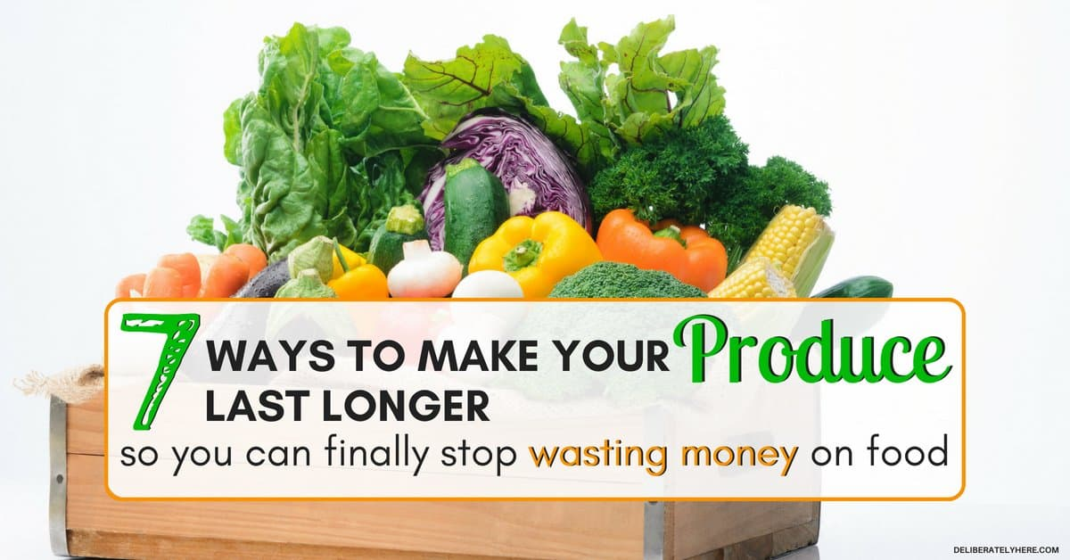 7 Ways to Make Produce Last Longer