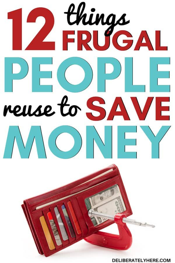 12 items to reuse to save money every month. Items frugal people reuse to save money every month. Learn how to make your money last longer with these 12 easy money saving tricks. I'm so glad I came across this article! Some of these things to reuse are different than ones I've ever heard before, but they WORK! I can't believe how much money I've been able to save by implementing the easiest money saving trick of all!