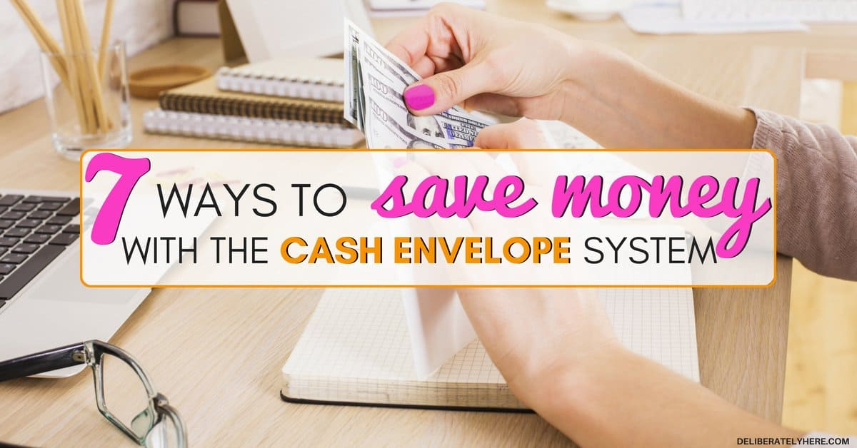 7 Ways How to Save Money With the Cash Envelope System