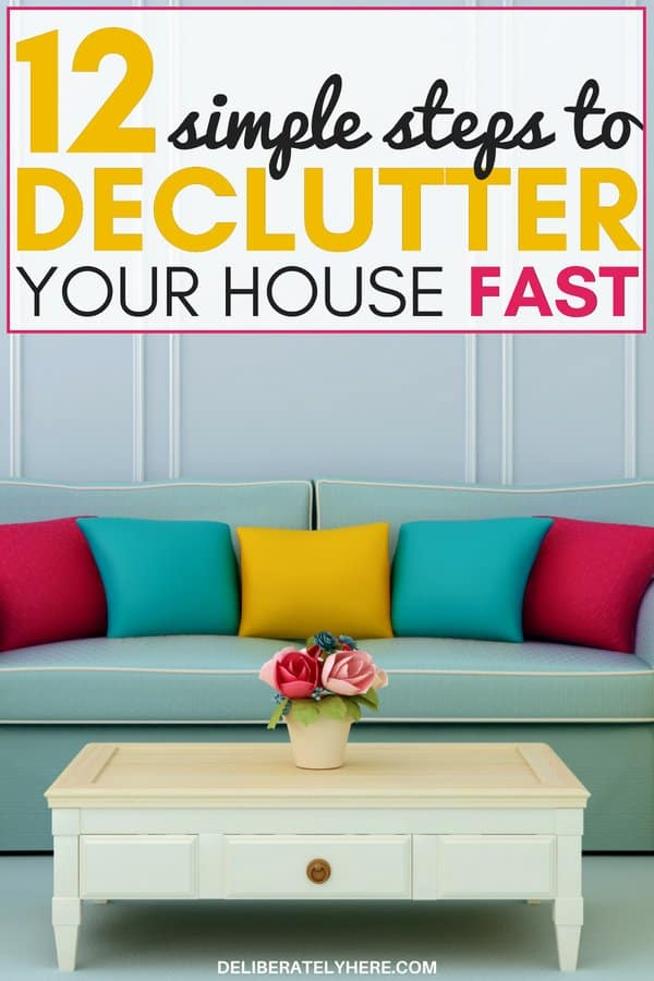 Declutter your house fast in 12 easy steps. Declutter and organize your home to create clean and organized small spaces. Decluttering hacks to help you kick the clutter. Clutter organization tips to help you create the home of your dreams. Declutter your house fast with these declutter ideas. Clutter solutions to help you be happy with less. Declutter and minimalism life.