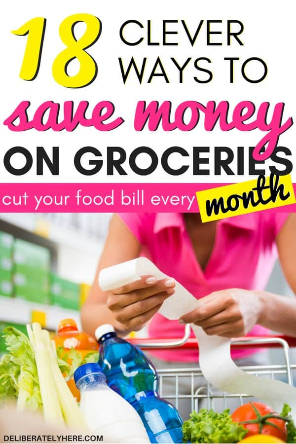 18 easy ways to save money on groceries every month. Simple ways how to save money on food ideas while sticking to a budget. Lower your grocery bill every month with these smart money saving tips and ideas. Frugal living ideas for beginners to help you save money on groceries fast. Smart personal finance tips and saving money ideas to save money fast.