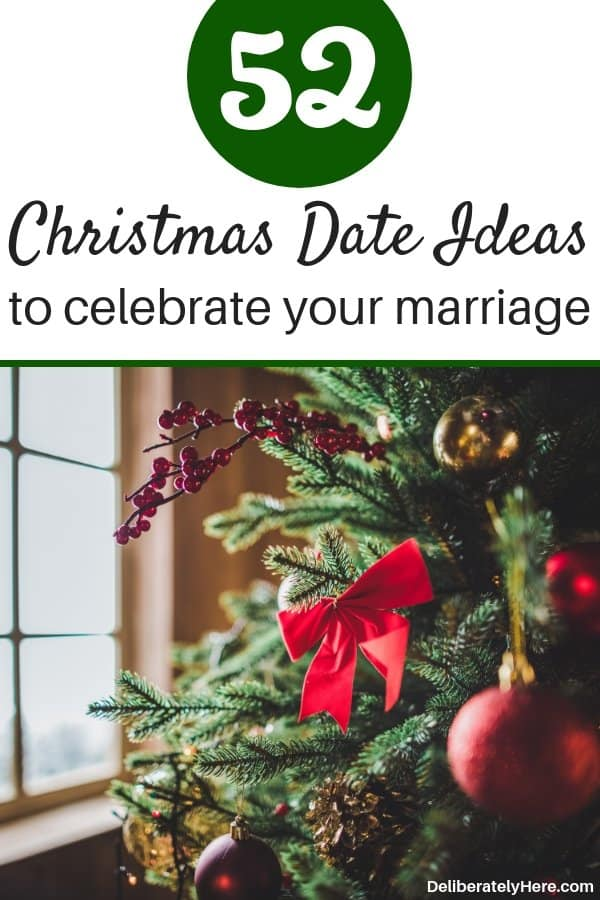 52 Christmas Date Ideas for couples to grow closer this season. Winter date ideas for couples to celebrate your marriage. Unique winter date ideas to do this year, fun winter and Christmas date ideas to do with your spouse. Strengthen your marriage with these fun date ideas.