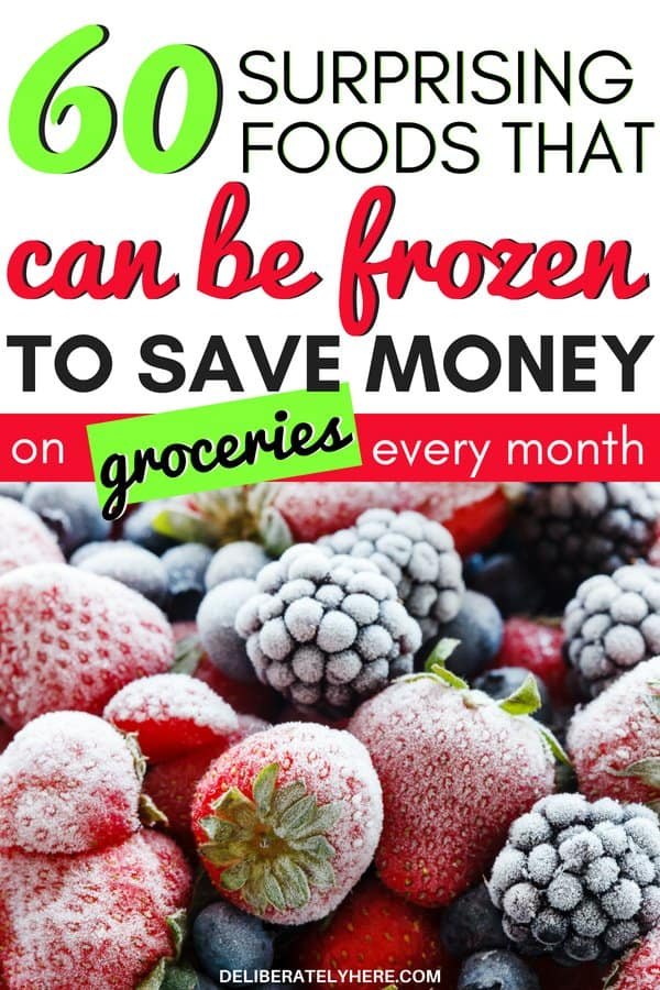 60 surprising foods that can be frozen to save money and lower your monthly grocery bill. Save money fast by freezing these 60 unique foods. Use these saving money tips to help you save money on groceries without using coupons. Cut monthly food costs with these saving money ideas with frugal living for beginners tips and tricks. Cut expenses with frugal living every month. How to create a food budget and stick to it. Eat well on a low income. Save money on groceries without coupons. Easy ways to save money on groceries month after month.