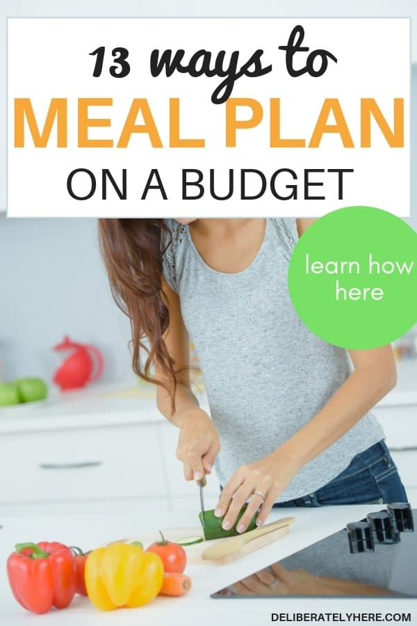 How to meal plan on a budget, 13 things you need to know. Meal planning on a budget save money on groceries every month with these easy money saving tip. Meal planning for beginners tips to help you get started with meal planning. Meal planning printable, meal planning template, meal planning ideas to help you save money fast this month. Easily save money every month on food costs. Cut costs with these money saving tip. Weekly meal plans to save money fast. How to meal plan to save money and stick to a budget. 13 easy ways to meal plan on a budget.