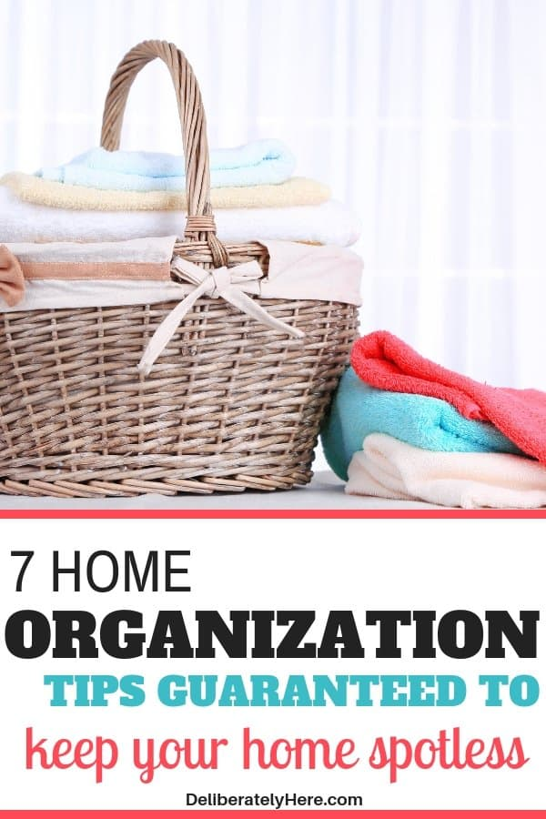 7 best home organization tips to keep your home spotless. Clean and organize your home fast with these house cleaning tips. Easy home organization hacks to keep a clean home. Clean your house in one day with these home organization hacks. Declutter and organize your home. Home organization ideas to help you create a clean home. Home organization solutions.