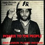 John Lennon - Plastic Ono Band - Power to the People