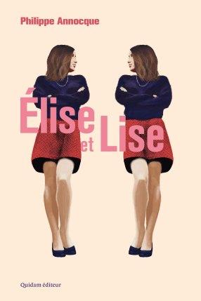 Philippe Annocque: Elise et Lise, Quidam éditeur