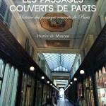 Patrice de Moncan, Les Passages couverts de Paris, éditions du Mécène, 2018.