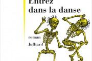 <em>Entrez dans la danse</em> de Jean Teulé, pour le sinistre de l'Intérieur
