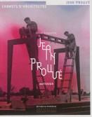 Olivier Cinqualbre, Jean Prouvé bâtisseur, Éditions du Patrimoine, collection Carnets d'architectes