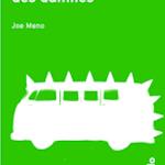 Joe Meno - La crête des damnés