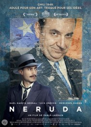 Neruda, de Pablo Larraín, avec Luis Gnecco, Gael García Bernal, Mercedes Morán