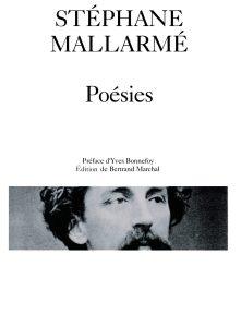 Stéphane Mallarmé, Poésies, édition de Bertrand Marchal, préface d'Yves Bonnefoy, coll. Poésie/Gallimard, 1992. Une ordonnance littéraire de Sophie Rabau dans délibéré