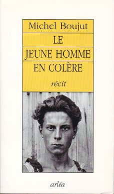 Michel Boujut - Le Jeune Homme en colère