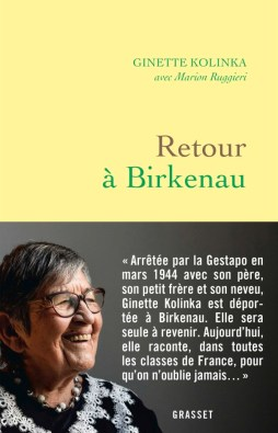 Retour à Birkenau, de Ginette Kolinka, coécrit par Marion Ruggieri (Grasset, 2019)