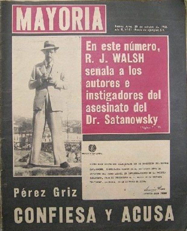 Rodolfo Walsh: investigación sobre el caso Satanowsky en la revista Mayoría, 30 de octubre 1958