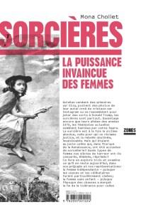 Mona Chollet - Sorcières - La puissance invaincue des femmes - éditions Zones