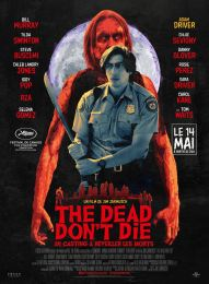 Jim Jarmush - The Dead Don't Die