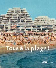 Tous à la plage, Cité de l'architecture, Paris. Jusqu'au 12 février 2017
