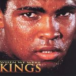 Mohamed Ali, When We Were Kings (affiche du film)
