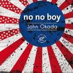 no no boy de John Okada, traduit de l'anglais par Anne-Sylvie Homassel, Les éditions du Sonneur, 2020