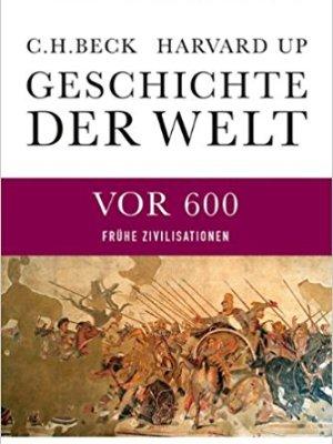 Geschichte der Welt – Die Welt vor 600