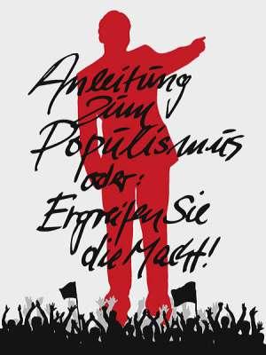 Anleitung zum Populismus