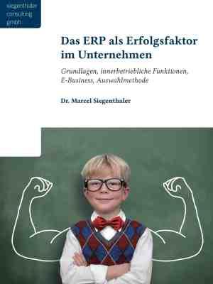 Das ERP als Erfolgsfaktor im Unternehmen
