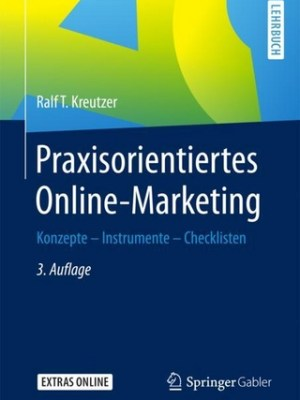 Praxisorientiertes Online-Marketing